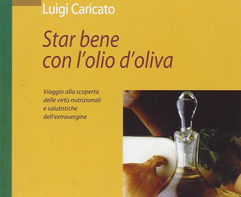 Star bene con l'olio di oliva